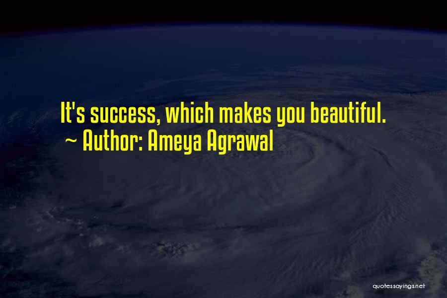 Self Beauty Quotes By Ameya Agrawal