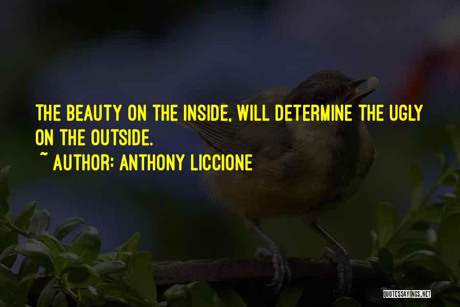 Self Beauty Quotes By Anthony Liccione