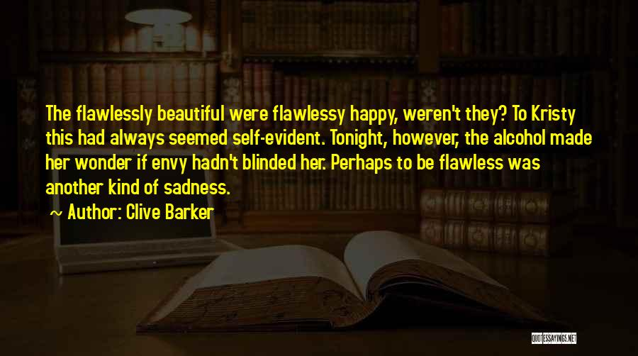 Self Beauty Quotes By Clive Barker