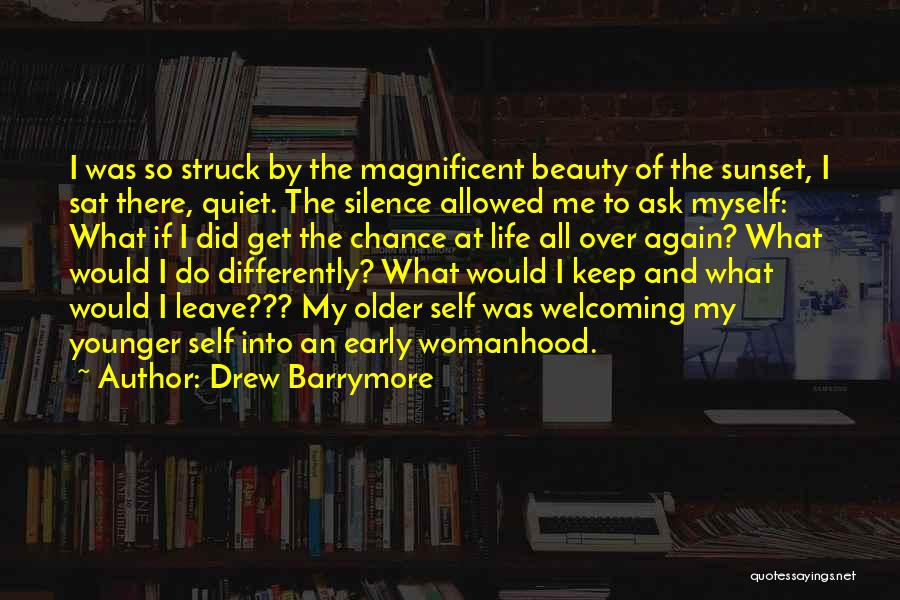 Self Beauty Quotes By Drew Barrymore