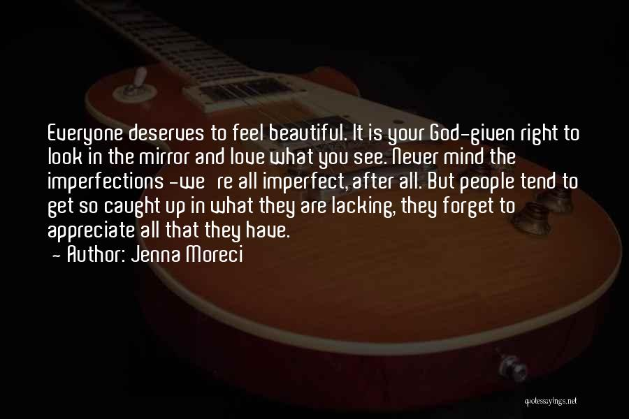 Self Beauty Quotes By Jenna Moreci
