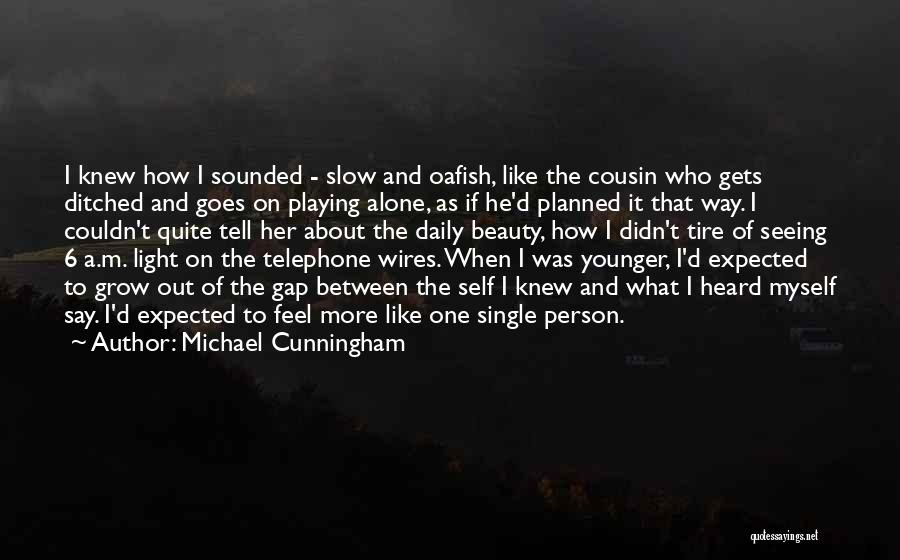 Self Beauty Quotes By Michael Cunningham