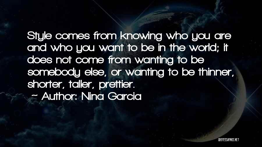 Self Beauty Quotes By Nina Garcia