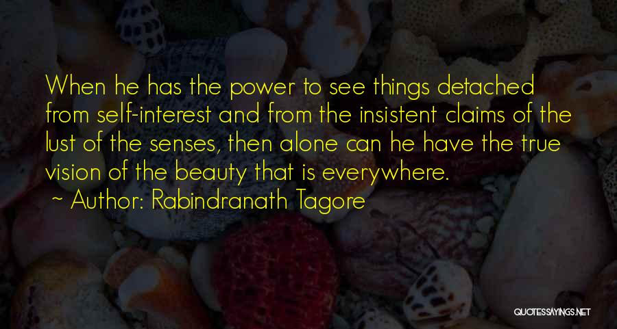 Self Beauty Quotes By Rabindranath Tagore