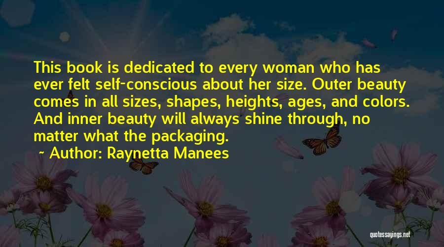 Self Beauty Quotes By Raynetta Manees