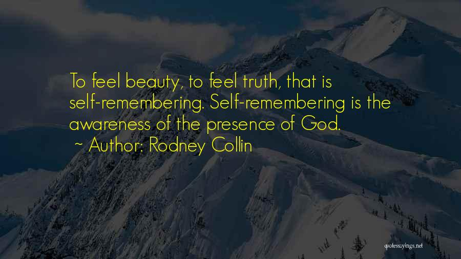 Self Beauty Quotes By Rodney Collin