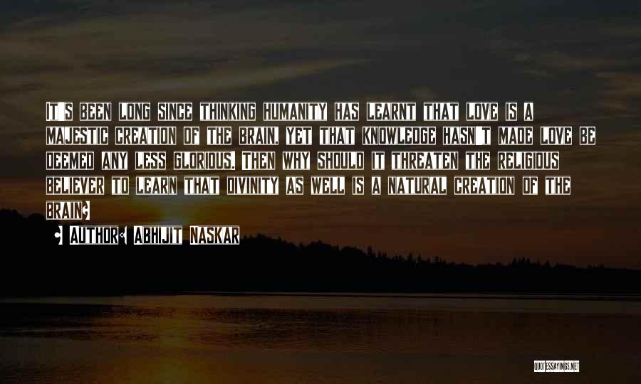 Self Believer Quotes By Abhijit Naskar