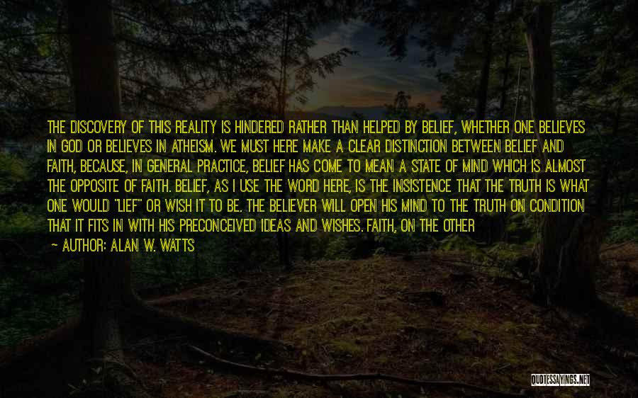 Self Believer Quotes By Alan W. Watts