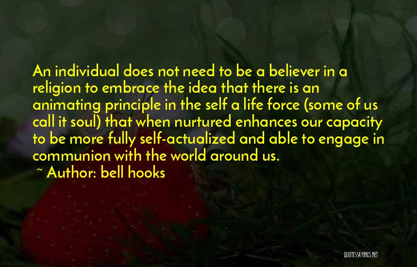 Self Believer Quotes By Bell Hooks