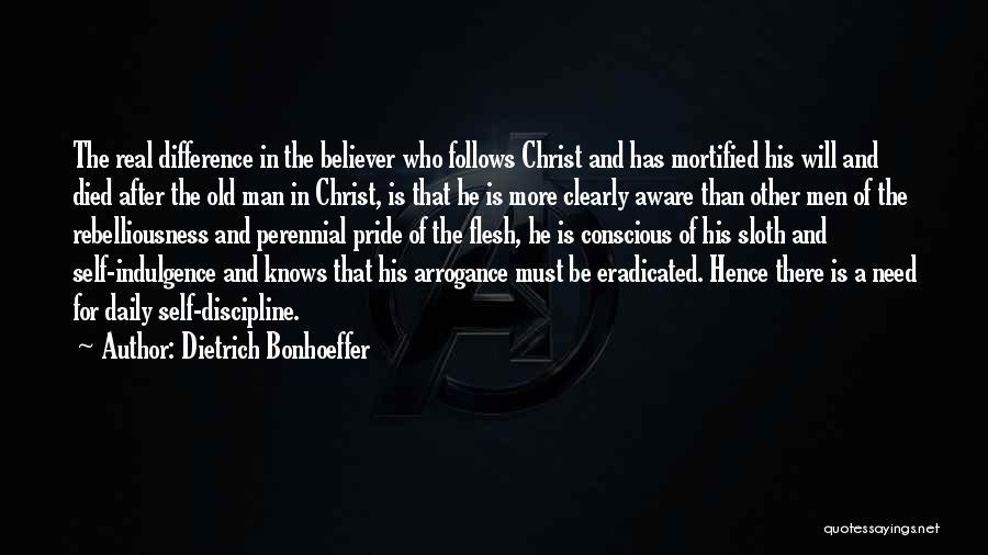 Self Believer Quotes By Dietrich Bonhoeffer