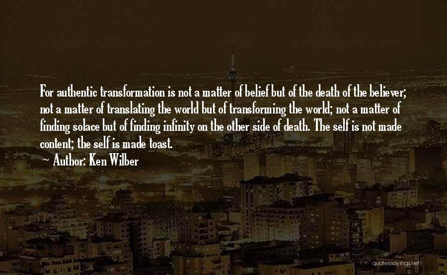 Self Believer Quotes By Ken Wilber