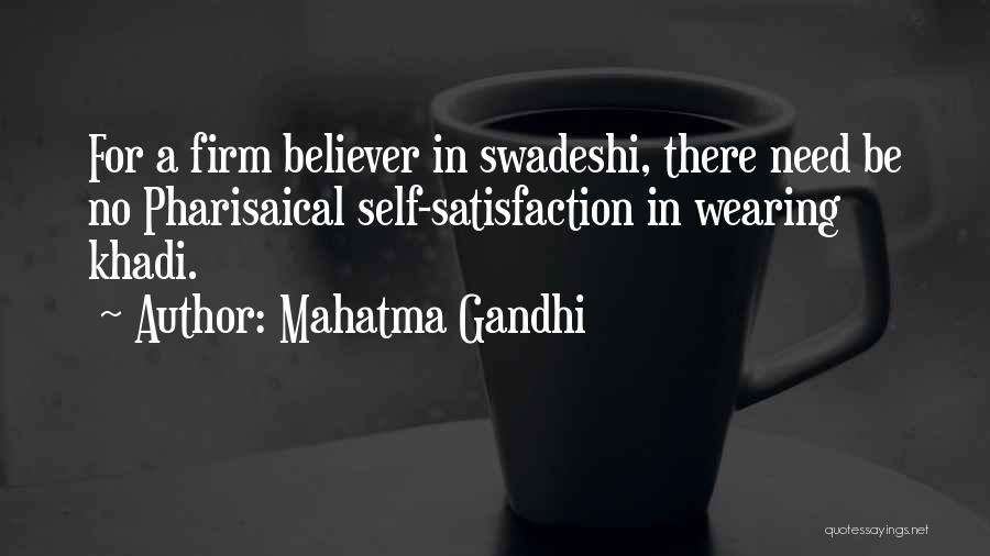 Self Believer Quotes By Mahatma Gandhi
