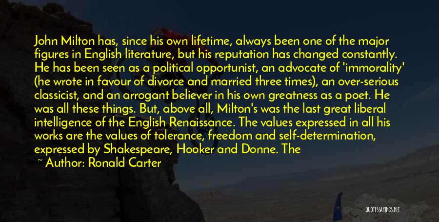 Self Believer Quotes By Ronald Carter