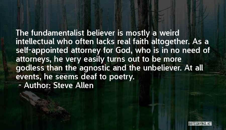 Self Believer Quotes By Steve Allen