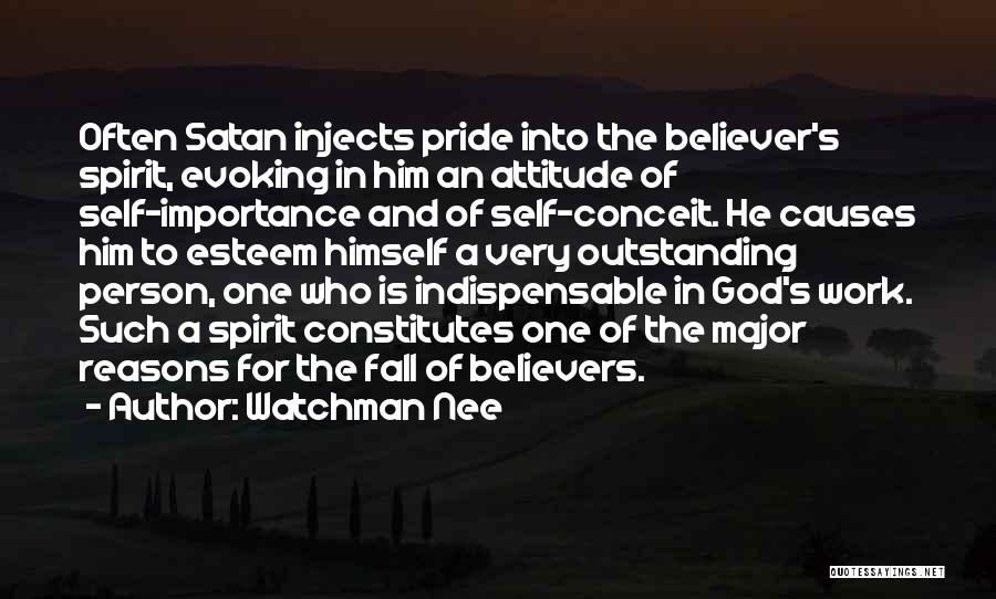 Self Believer Quotes By Watchman Nee