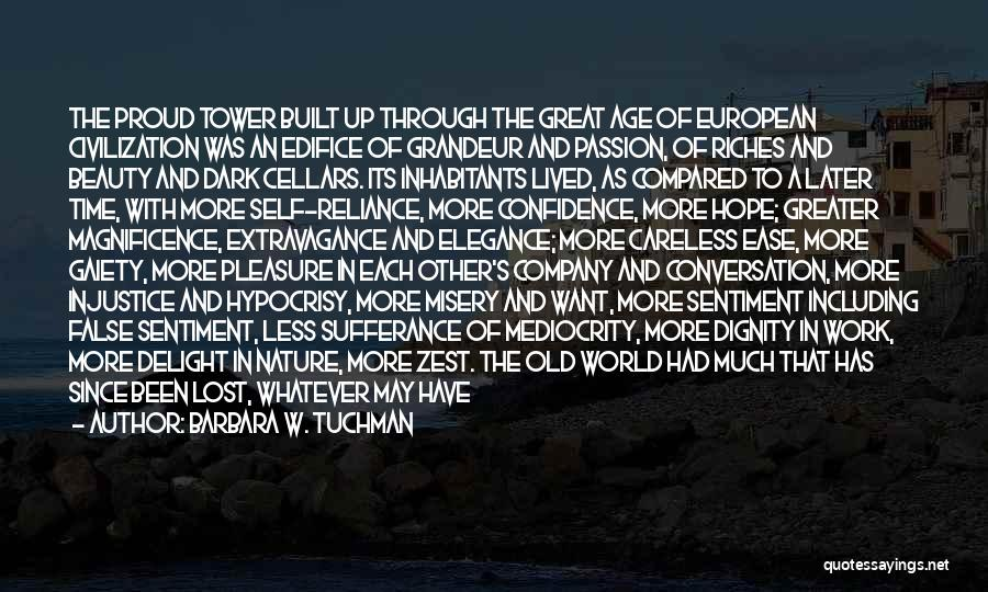 Self Confidence And Beauty Quotes By Barbara W. Tuchman