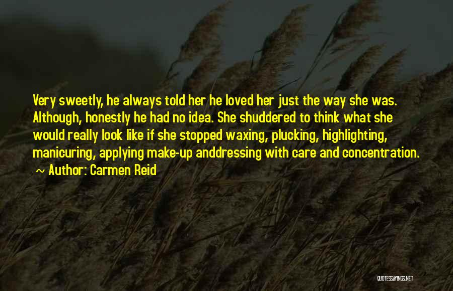 Self Confidence And Beauty Quotes By Carmen Reid