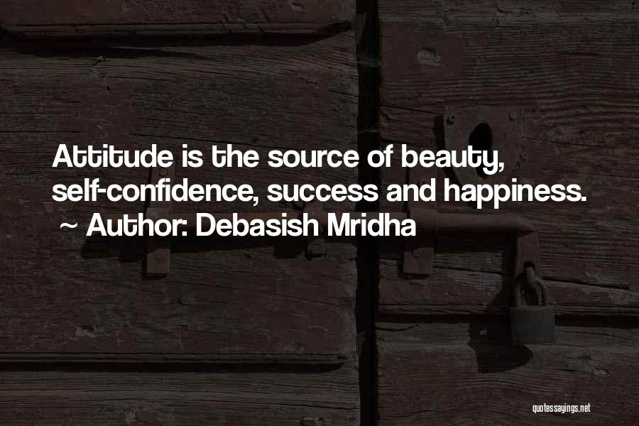 Self Confidence And Beauty Quotes By Debasish Mridha