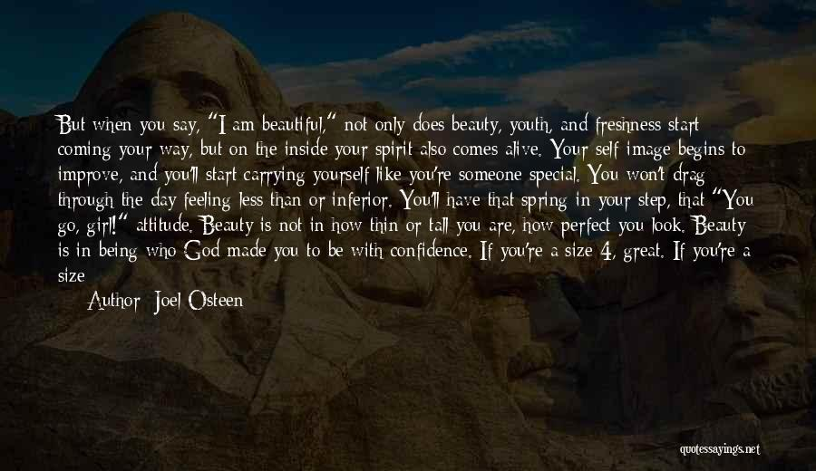 Self Confidence And Beauty Quotes By Joel Osteen