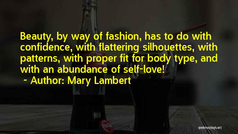 Self Confidence And Beauty Quotes By Mary Lambert