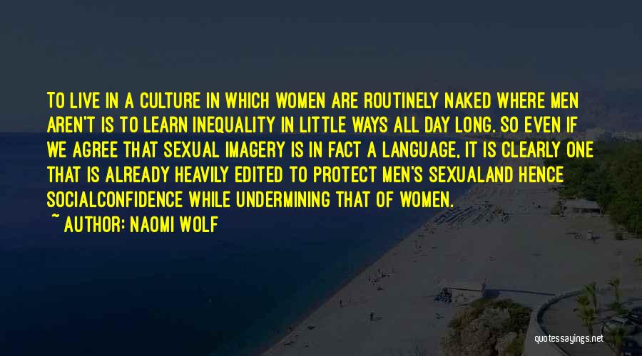 Self Confidence And Beauty Quotes By Naomi Wolf