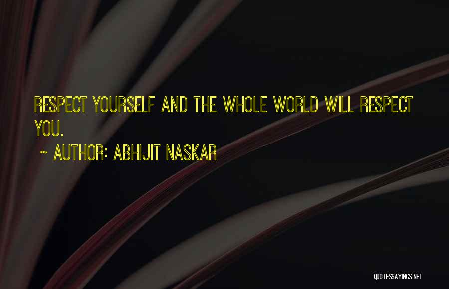 Self Confidence And Self Esteem Quotes By Abhijit Naskar