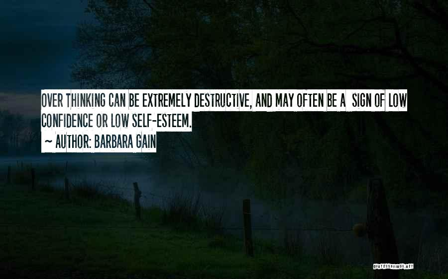 Self Confidence And Self Esteem Quotes By Barbara Gain