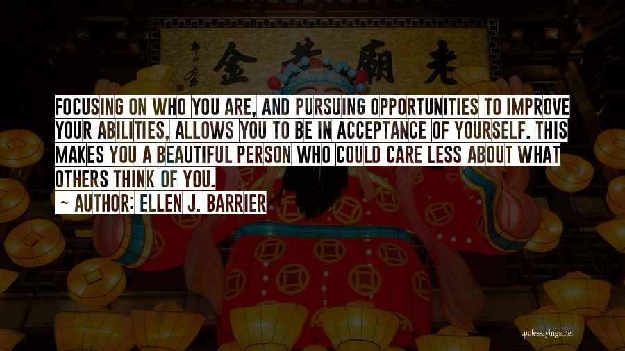 Self Confidence And Self Esteem Quotes By Ellen J. Barrier