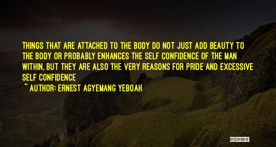 Self Confidence And Self Esteem Quotes By Ernest Agyemang Yeboah