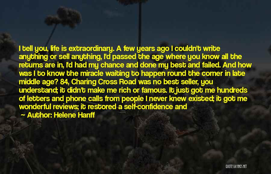 Self Confidence And Self Esteem Quotes By Helene Hanff