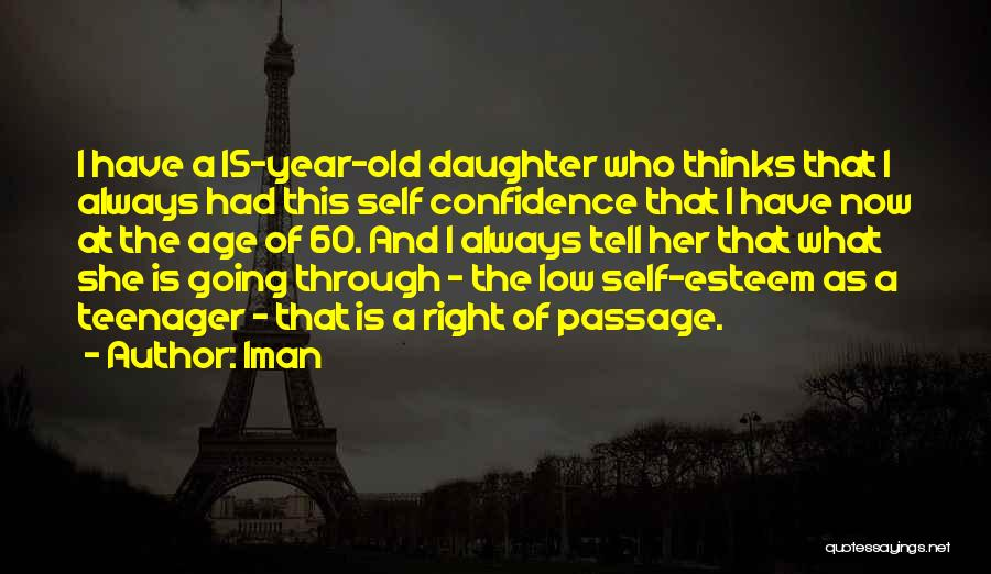 Self Confidence And Self Esteem Quotes By Iman