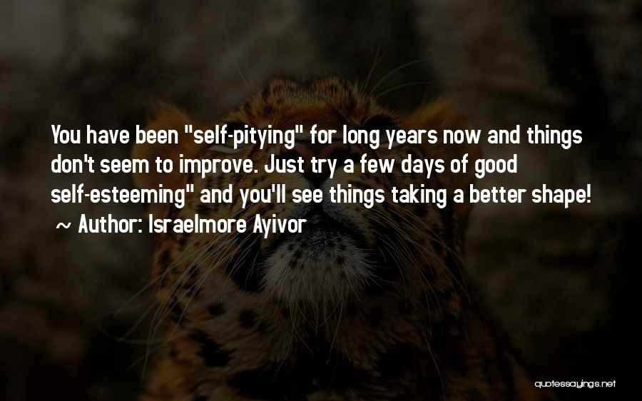 Self Confidence And Self Esteem Quotes By Israelmore Ayivor