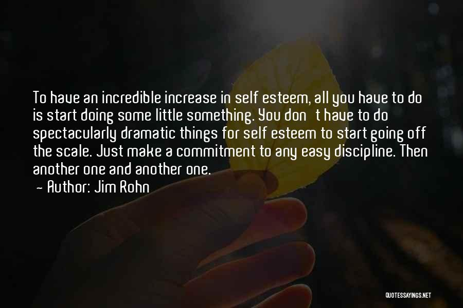 Self Confidence And Self Esteem Quotes By Jim Rohn