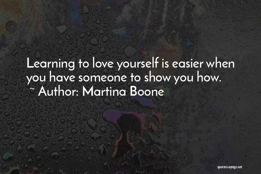 Self Confidence And Self Esteem Quotes By Martina Boone