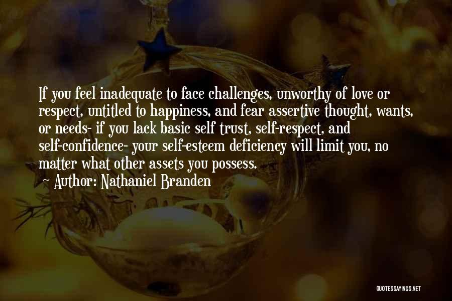 Self Confidence And Self Esteem Quotes By Nathaniel Branden
