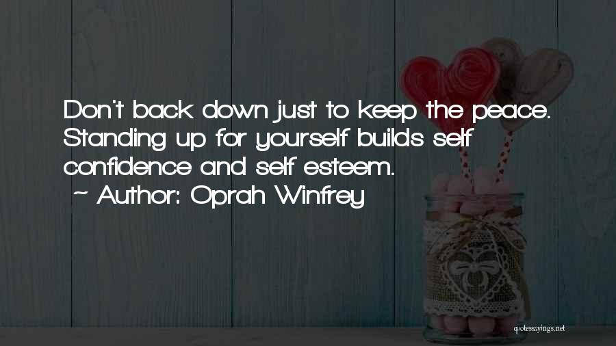 Self Confidence And Self Esteem Quotes By Oprah Winfrey