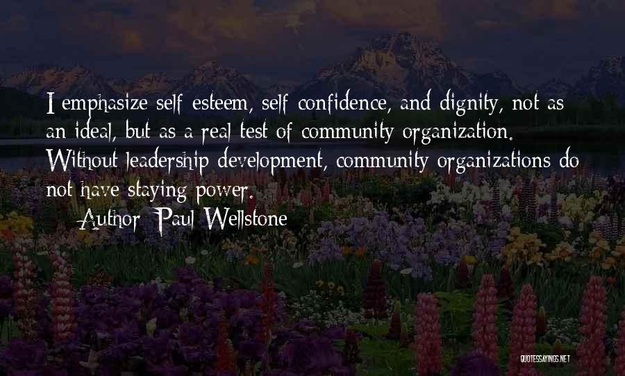Self Confidence And Self Esteem Quotes By Paul Wellstone