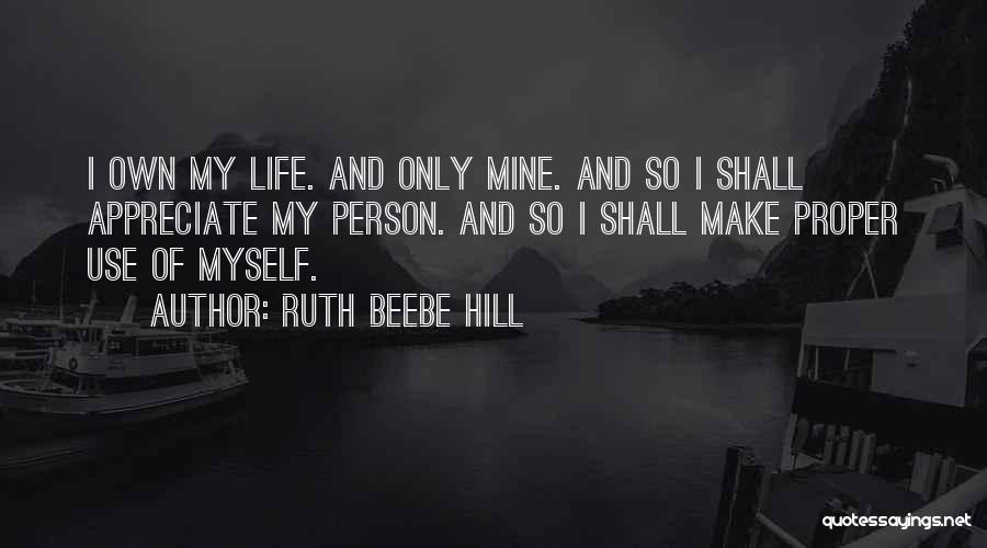 Self Confidence And Self Esteem Quotes By Ruth Beebe Hill