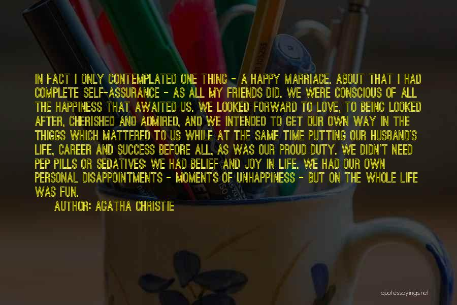 Self Conscious Love Quotes By Agatha Christie