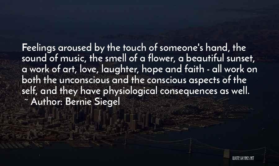 Self Conscious Love Quotes By Bernie Siegel