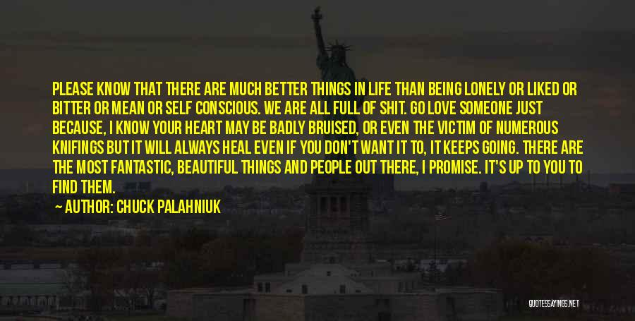 Self Conscious Love Quotes By Chuck Palahniuk