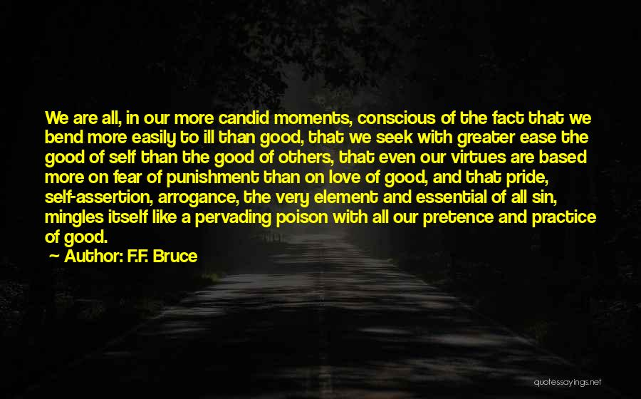 Self Conscious Love Quotes By F.F. Bruce