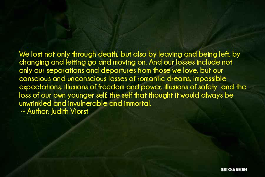 Self Conscious Love Quotes By Judith Viorst