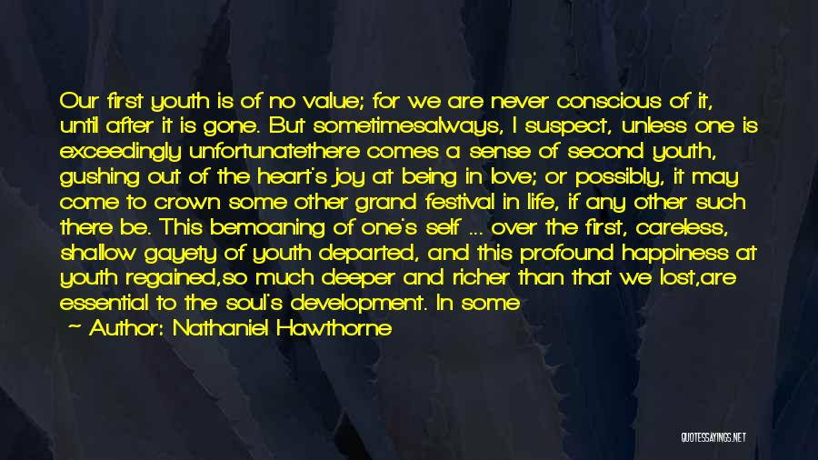 Self Conscious Love Quotes By Nathaniel Hawthorne