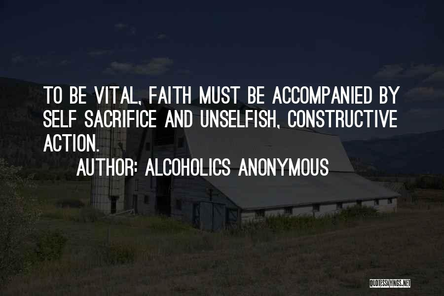 Self Constructive Quotes By Alcoholics Anonymous
