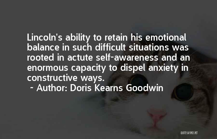 Self Constructive Quotes By Doris Kearns Goodwin