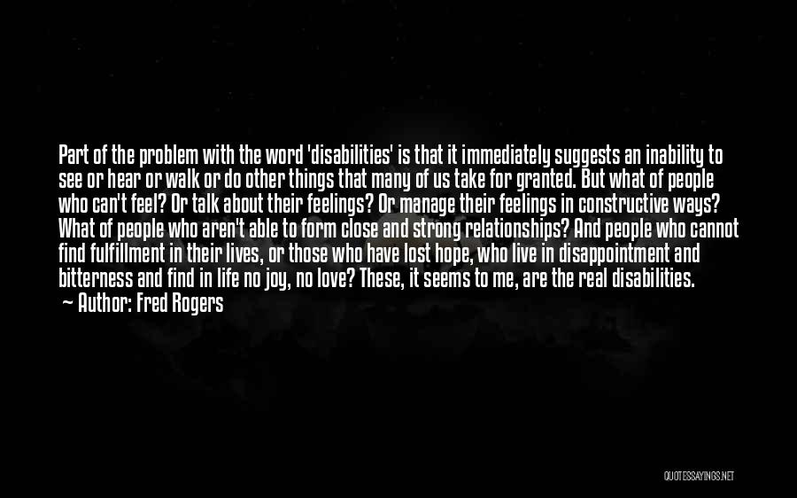 Self Constructive Quotes By Fred Rogers