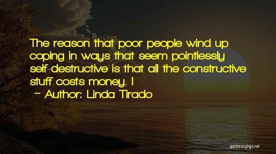 Self Constructive Quotes By Linda Tirado