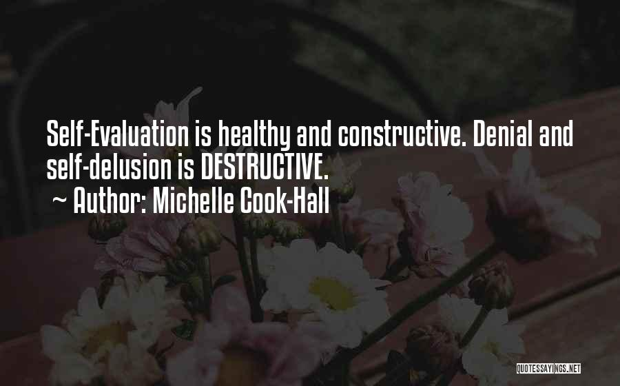 Self Constructive Quotes By Michelle Cook-Hall