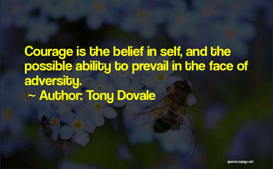 Self Constructive Quotes By Tony Dovale